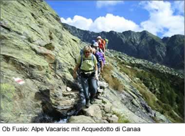 Ob Fusio: Alpe Vacarisc mit Acquedotto di Canaa